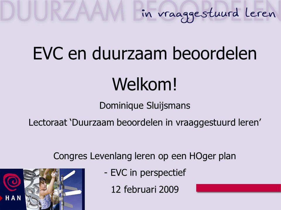 EVC en duurzaam beoordelen Welkom!