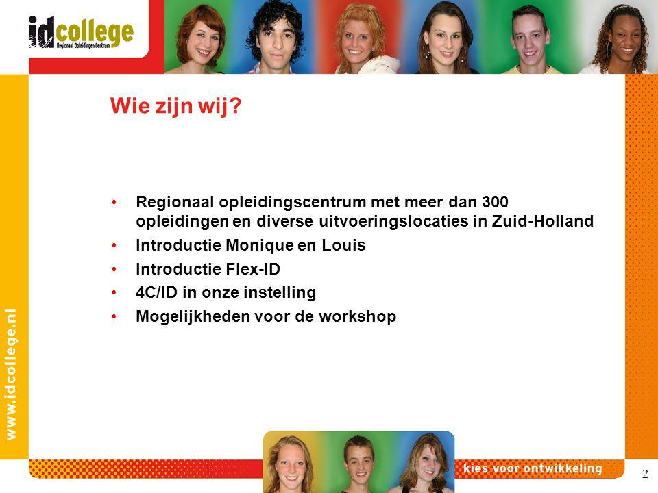 Wie zijn wij Regionaal opleidingscentrum met meer dan 300 opleidingen en diverse uitvoeringslocaties in Zuid-Holland.