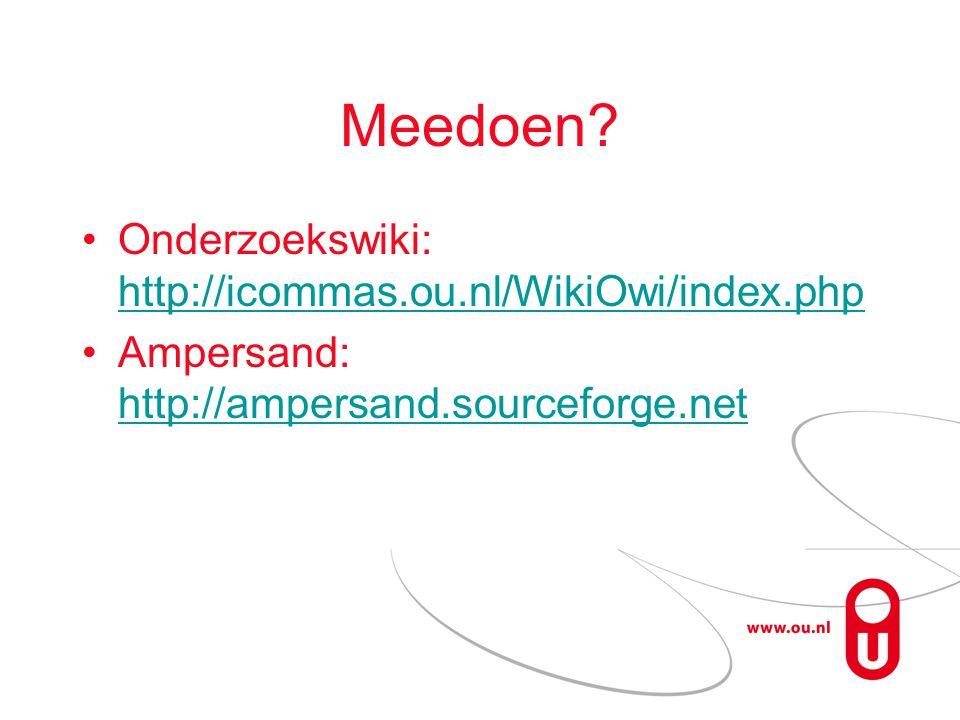 Meedoen Onderzoekswiki: http://icommas.ou.nl/WikiOwi/index.php