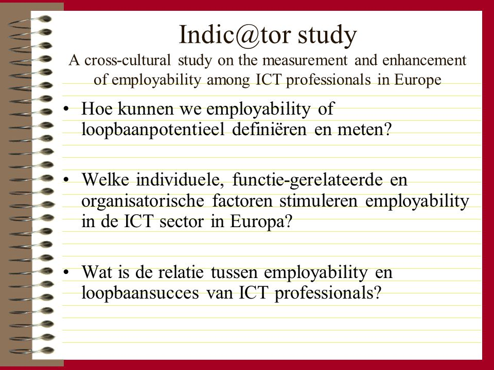 Indic@tor study A cross-cultural study on the measurement and enhancement of employability among ICT professionals in Europe