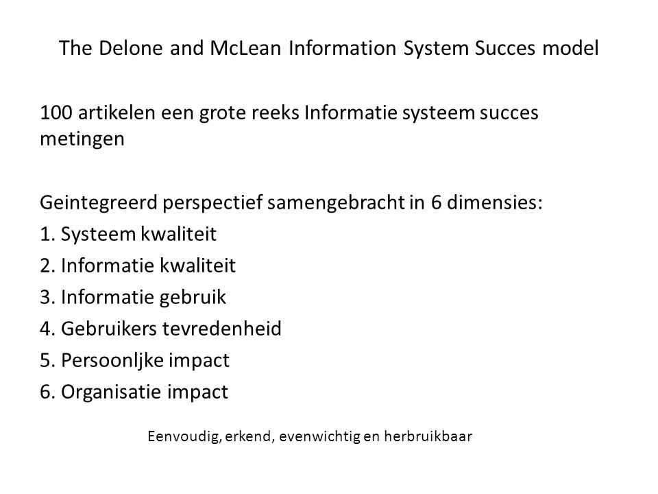 The Delone and McLean Information System Succes model