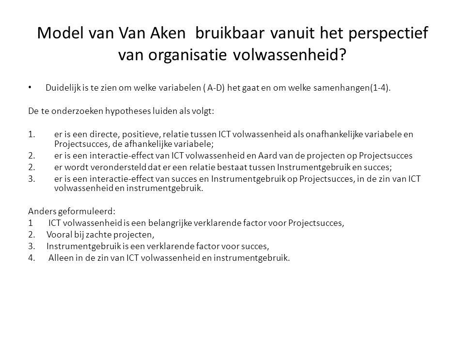 Model van Van Aken bruikbaar vanuit het perspectief van organisatie volwassenheid