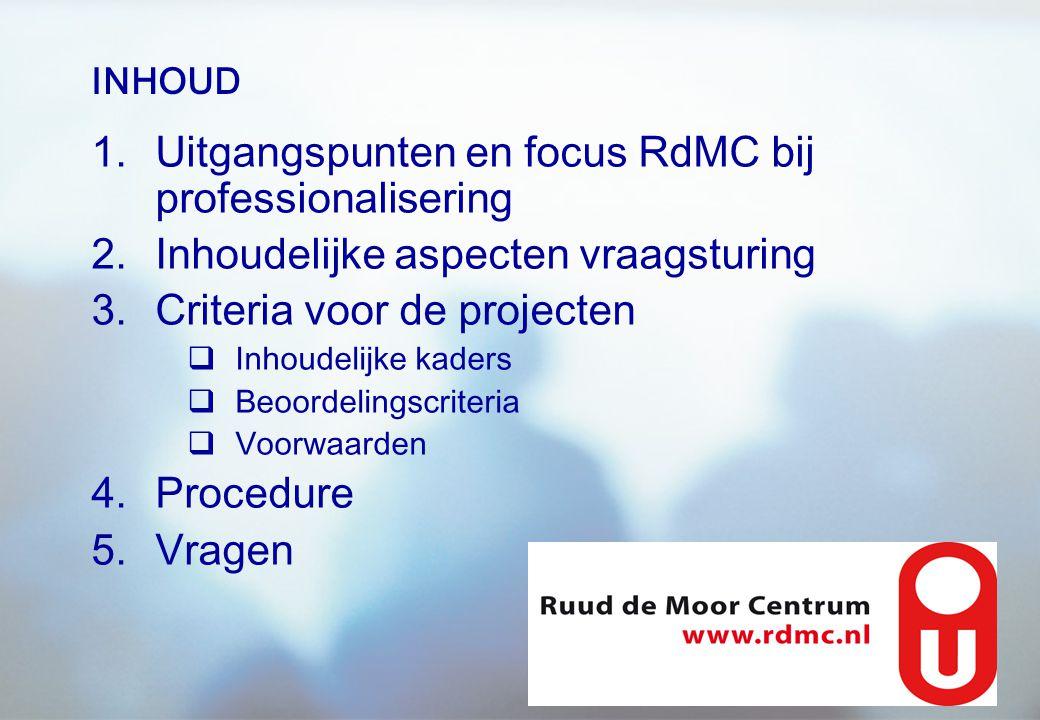 Uitgangspunten en focus RdMC bij professionalisering