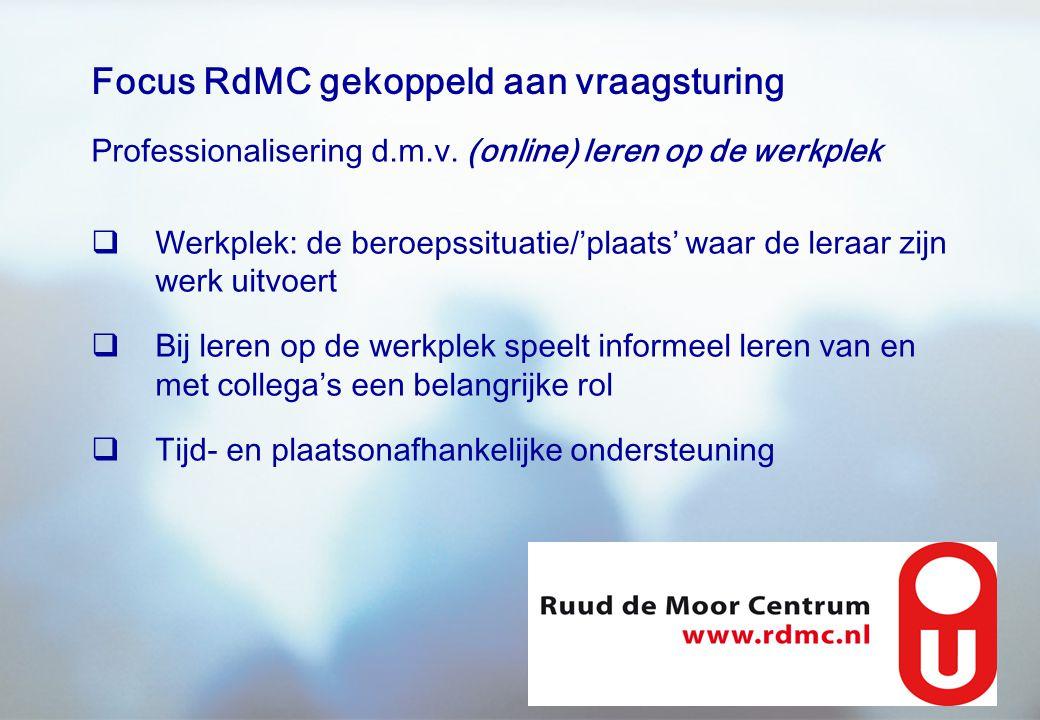 Focus RdMC gekoppeld aan vraagsturing