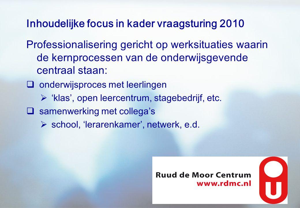 Inhoudelijke focus in kader vraagsturing 2010