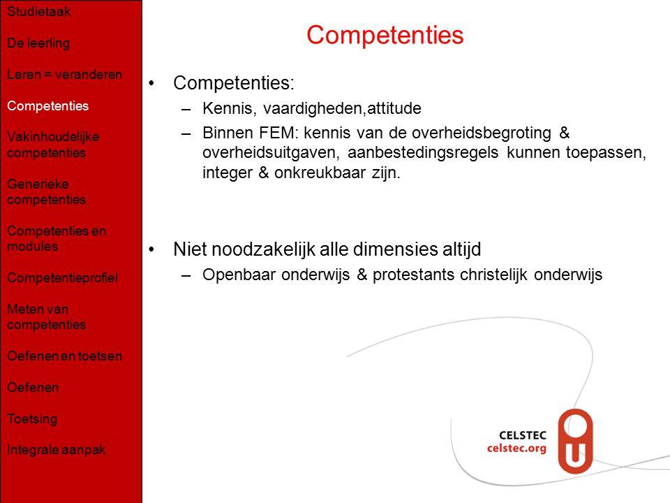 Competenties Competenties: Niet noodzakelijk alle dimensies altijd