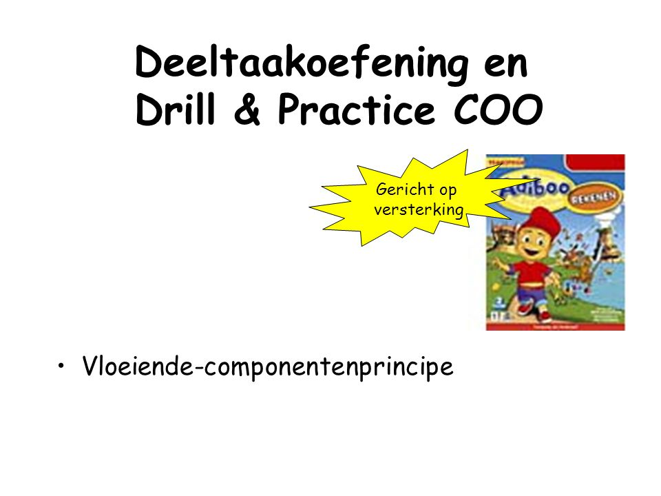 Deeltaakoefening en Drill & Practice COO