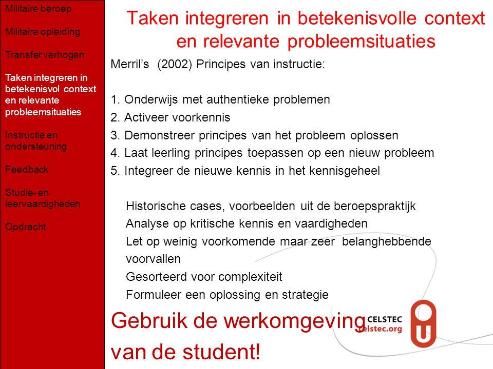 Gebruik de werkomgeving van de student!