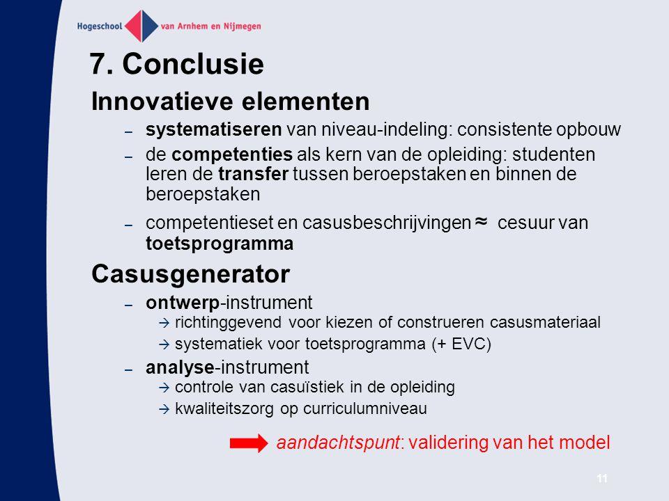 7. Conclusie Innovatieve elementen Casusgenerator