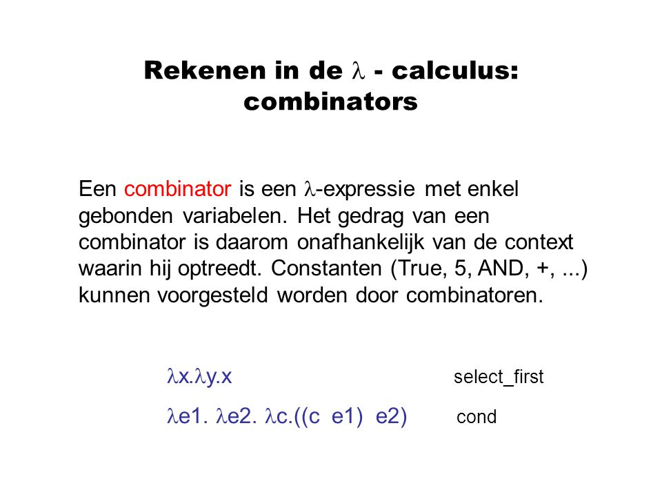 Rekenen in de  - calculus: combinators