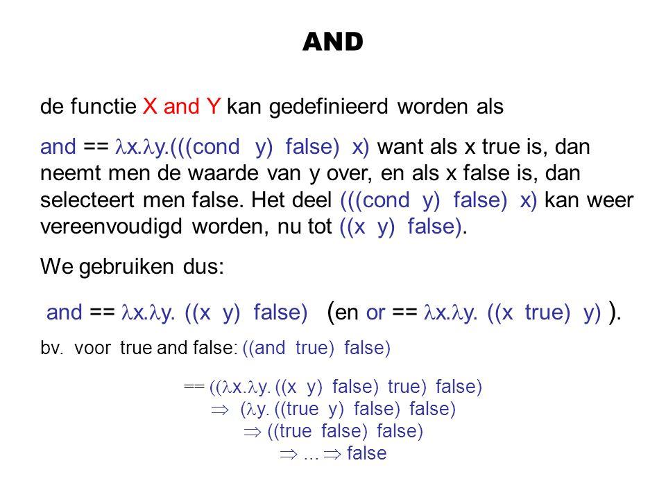 AND de functie X and Y kan gedefinieerd worden als