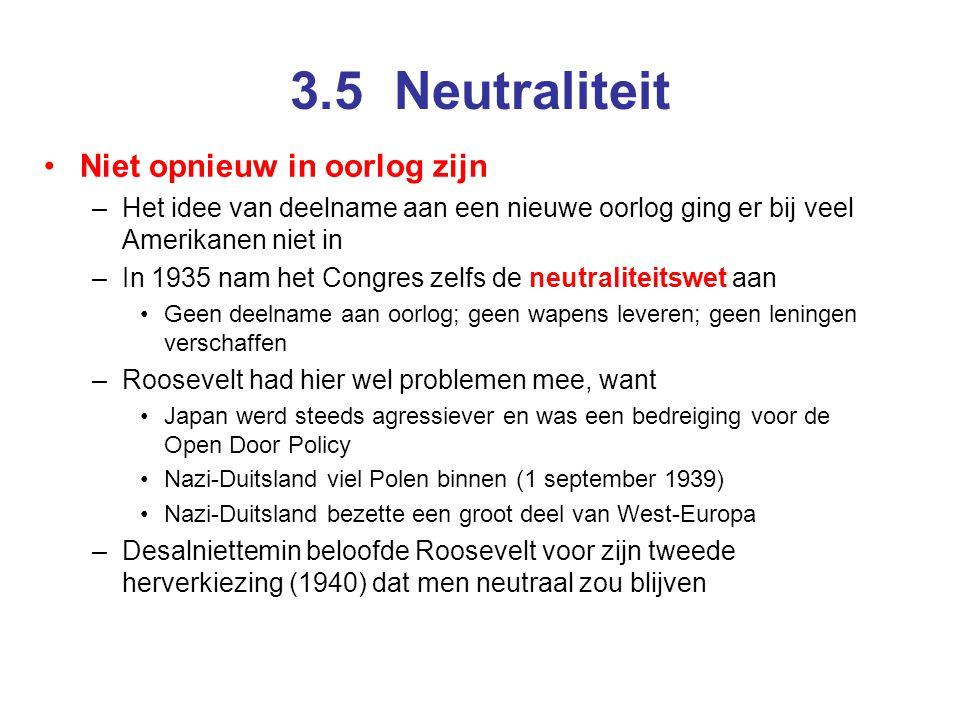 3.5 Neutraliteit Niet opnieuw in oorlog zijn