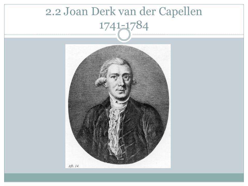 2.2 Joan Derk van der Capellen 1741-1784