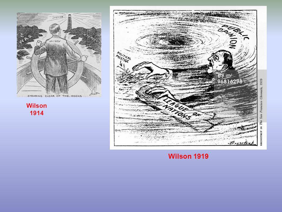 Wilson 1914 Wilson 1919