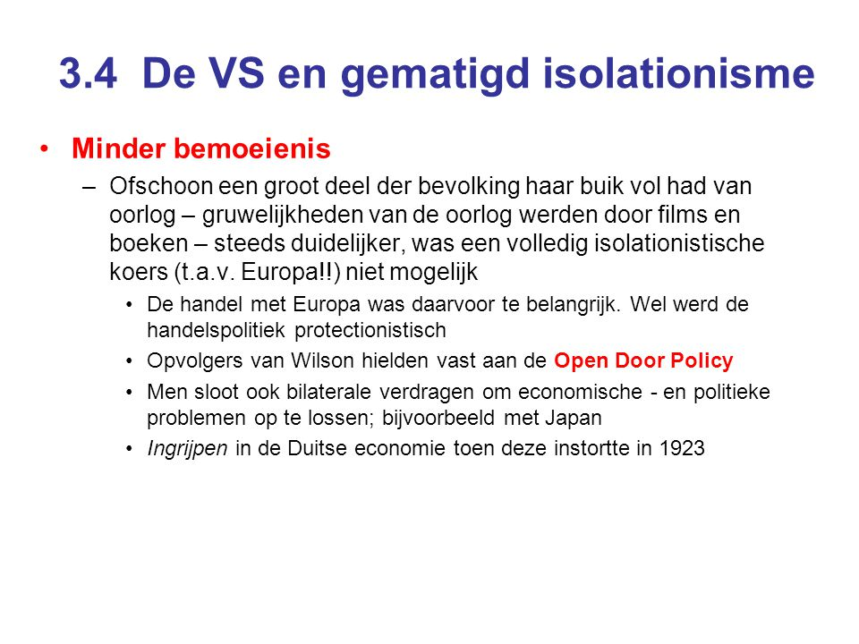 3.4 De VS en gematigd isolationisme