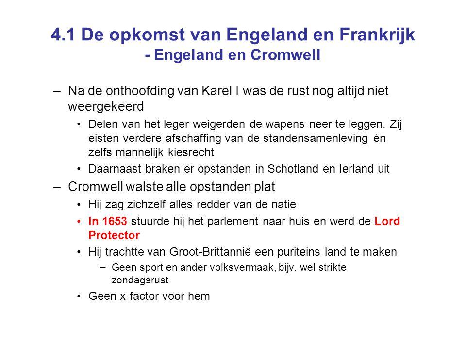 4.1 De opkomst van Engeland en Frankrijk - Engeland en Cromwell