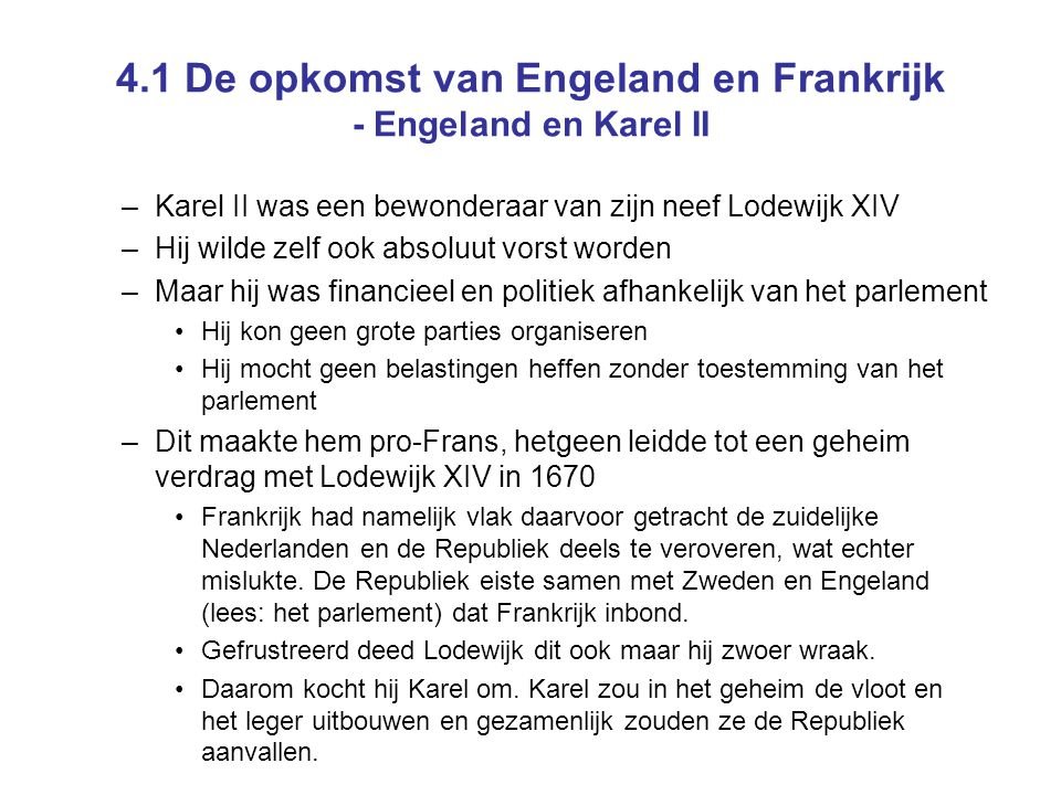 4.1 De opkomst van Engeland en Frankrijk - Engeland en Karel II