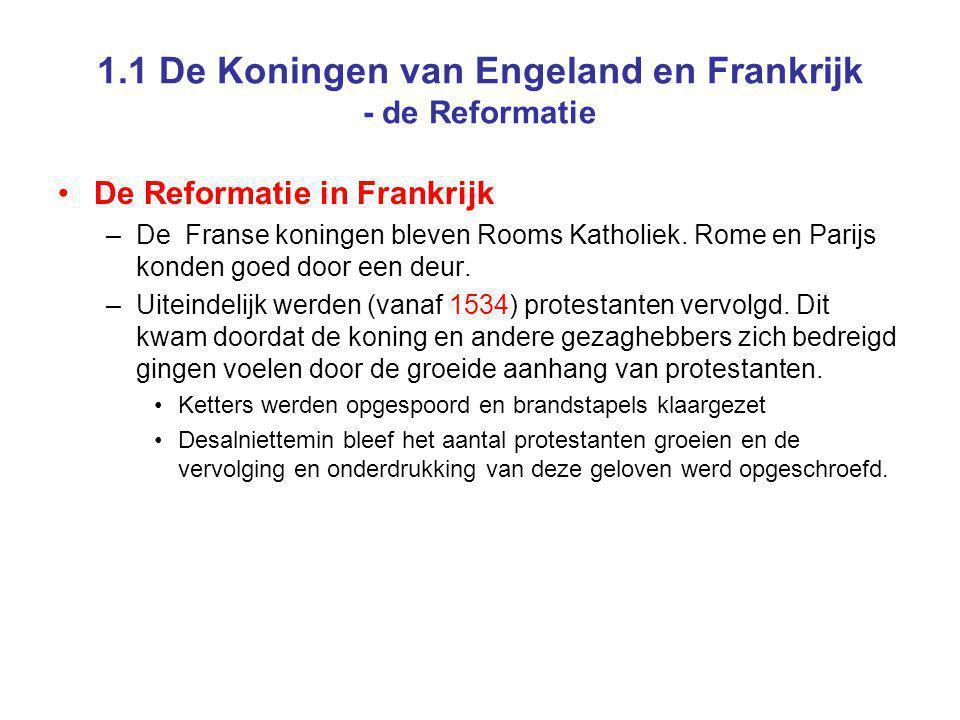 1.1 De Koningen van Engeland en Frankrijk - de Reformatie