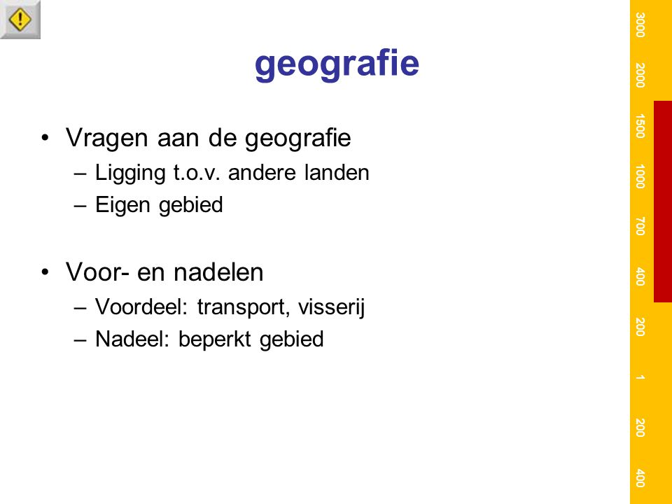 geografie Vragen aan de geografie Voor- en nadelen