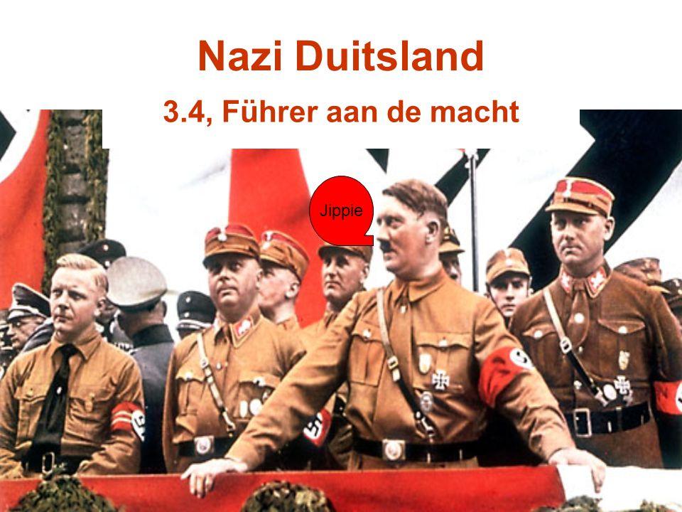 Nazi Duitsland 3.4, Führer aan de macht Jippie