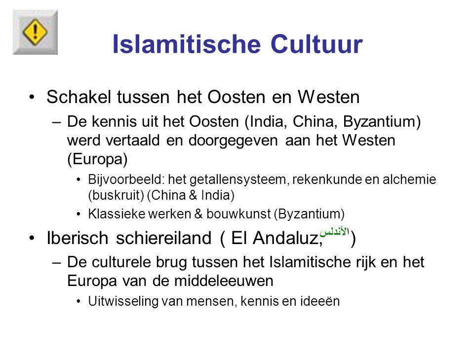 Islamitische Cultuur Schakel tussen het Oosten en Westen