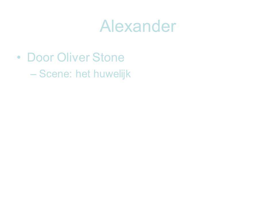 Alexander Door Oliver Stone Scene: het huwelijk