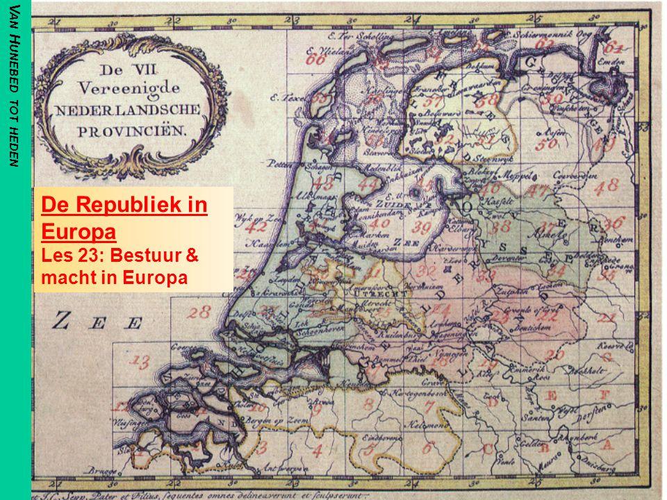 De Republiek in Europa Les 23: Bestuur & macht in Europa