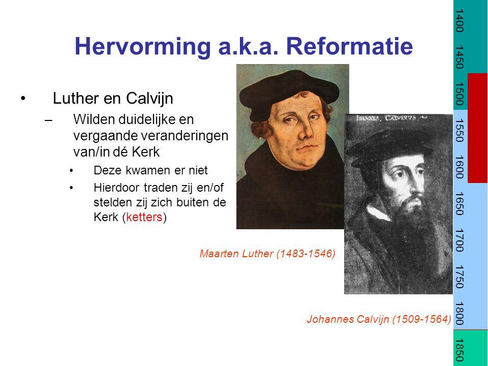 Hervorming a.k.a. Reformatie