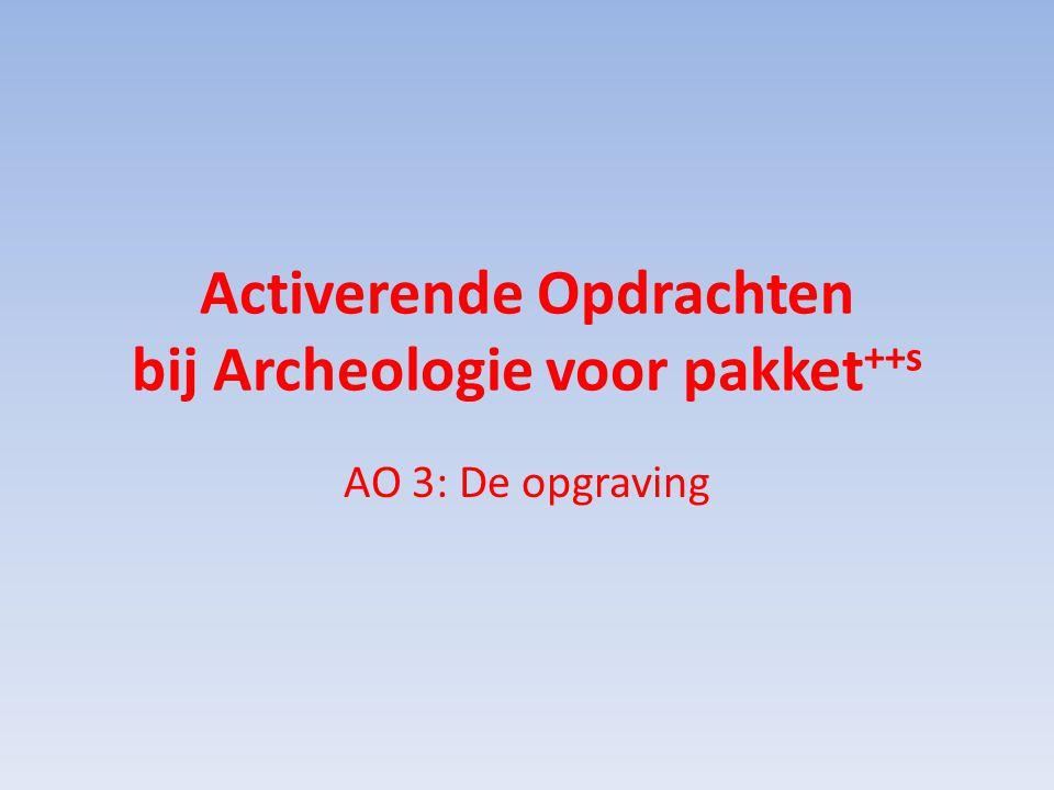 Activerende Opdrachten bij Archeologie voor pakket++s