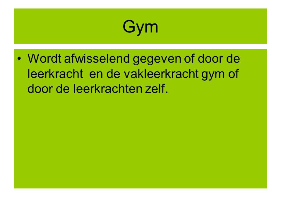 Gym Wordt afwisselend gegeven of door de leerkracht en de vakleerkracht gym of door de leerkrachten zelf.