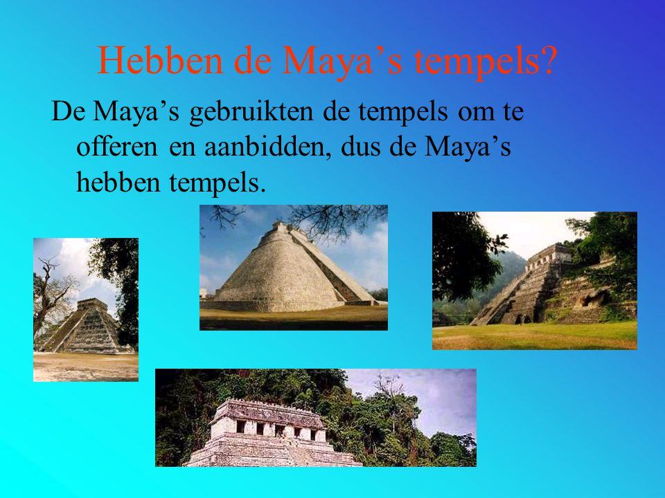 Hebben de Maya's tempels
