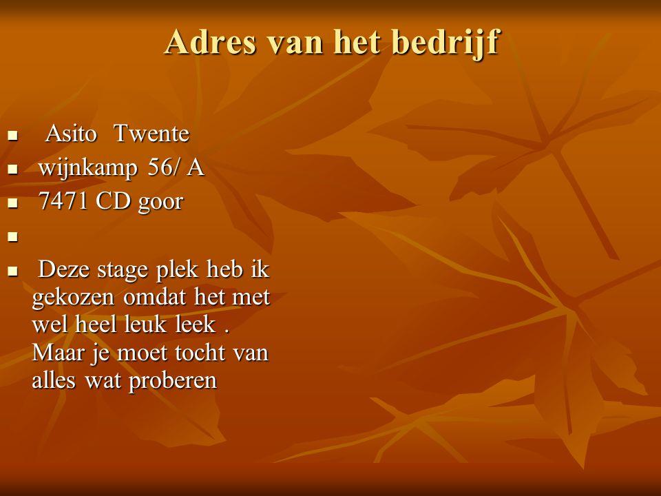 Adres van het bedrijf Asito Twente wijnkamp 56/ A 7471 CD goor