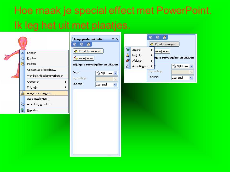 Hoe maak je special effect met PowerPoint.