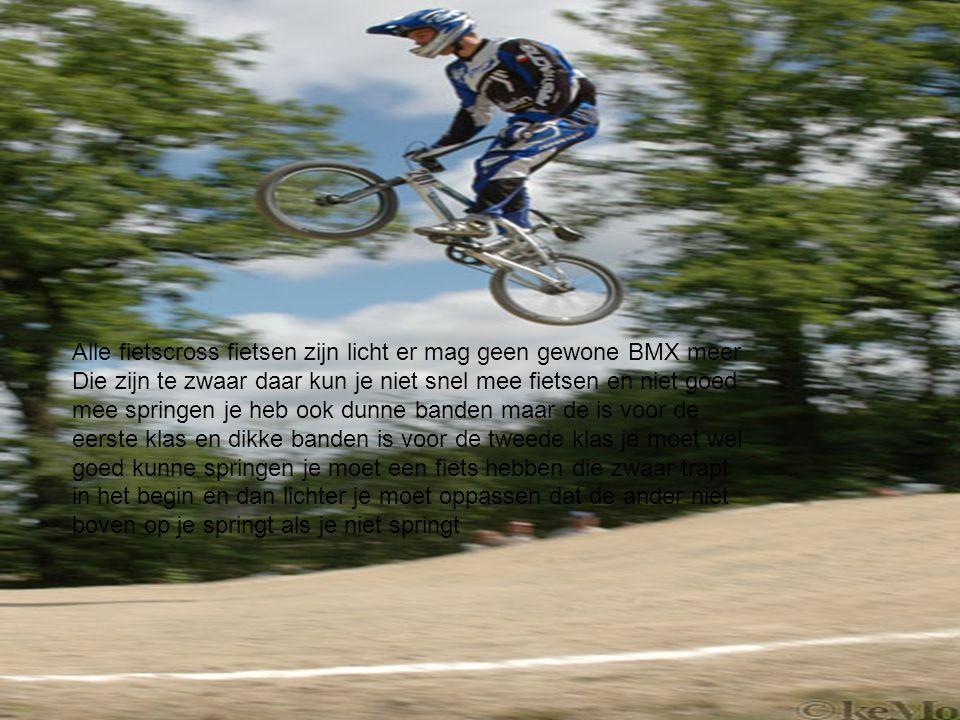 Alle fietscross fietsen zijn licht er mag geen gewone BMX meer