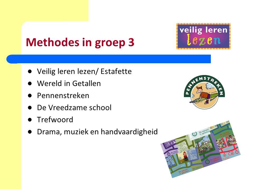 Methodes in groep 3 Veilig leren lezen/ Estafette Wereld in Getallen