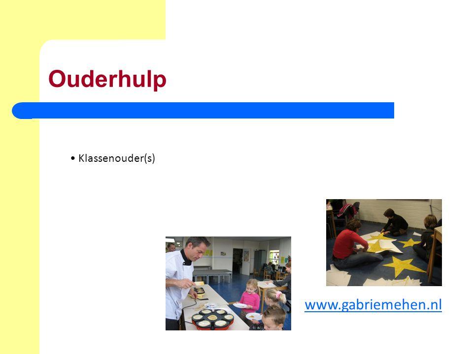 Ouderhulp Klassenouder(s) www.gabriemehen.nl