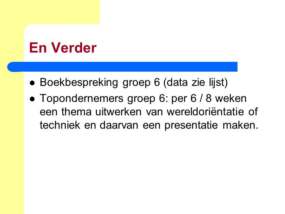En Verder Boekbespreking groep 6 (data zie lijst)