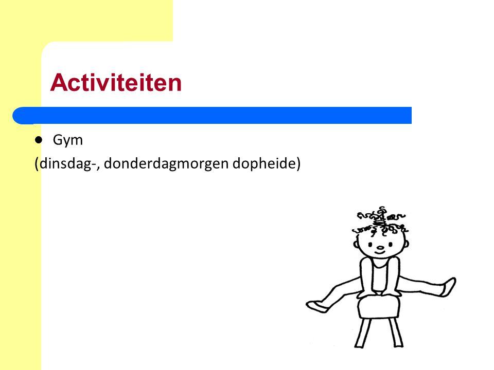 Activiteiten Gym (dinsdag-, donderdagmorgen dopheide)