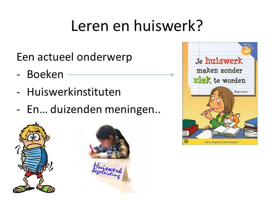 Leren en huiswerk Een actueel onderwerp Boeken Huiswerkinstituten