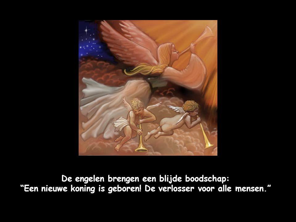 De engelen brengen een blijde boodschap: