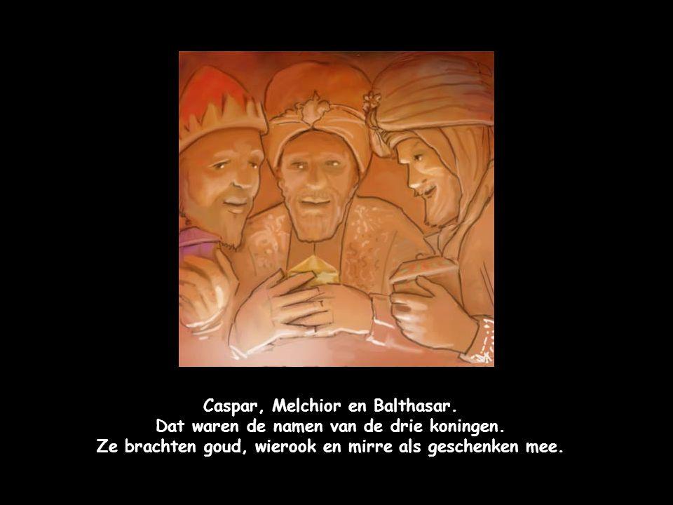 Caspar, Melchior en Balthasar.