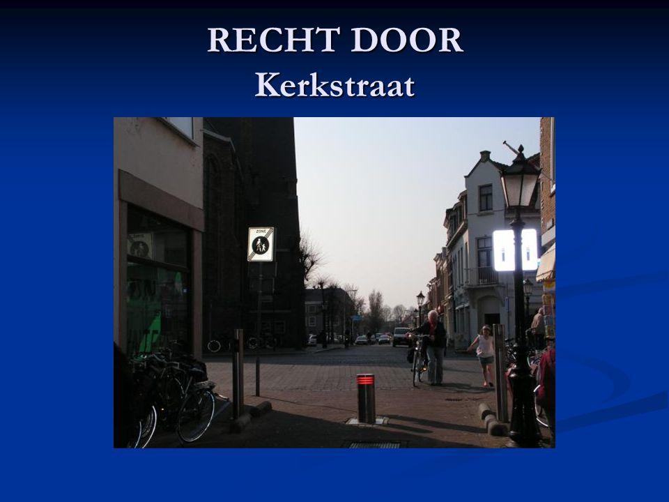 RECHT DOOR Kerkstraat