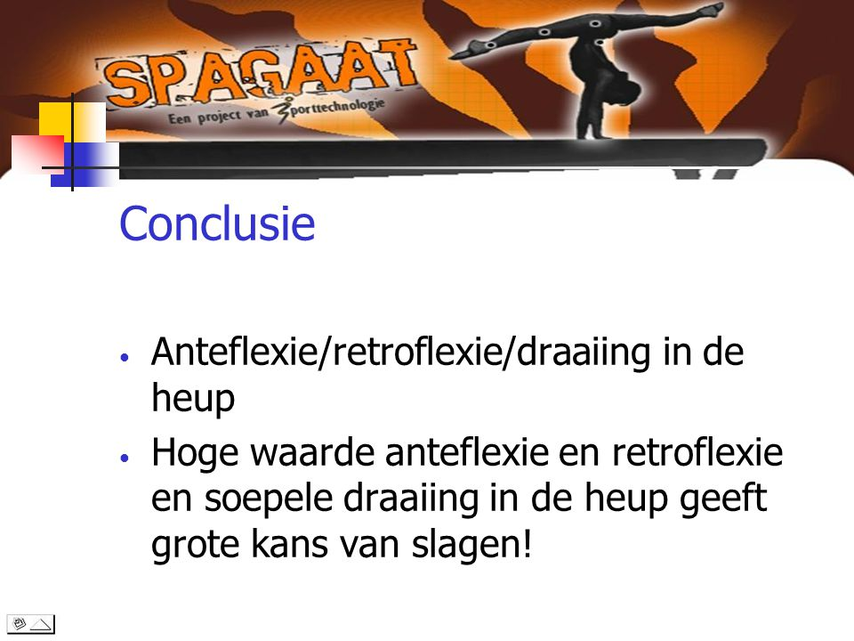Conclusie Anteflexie/retroflexie/draaiing in de heup
