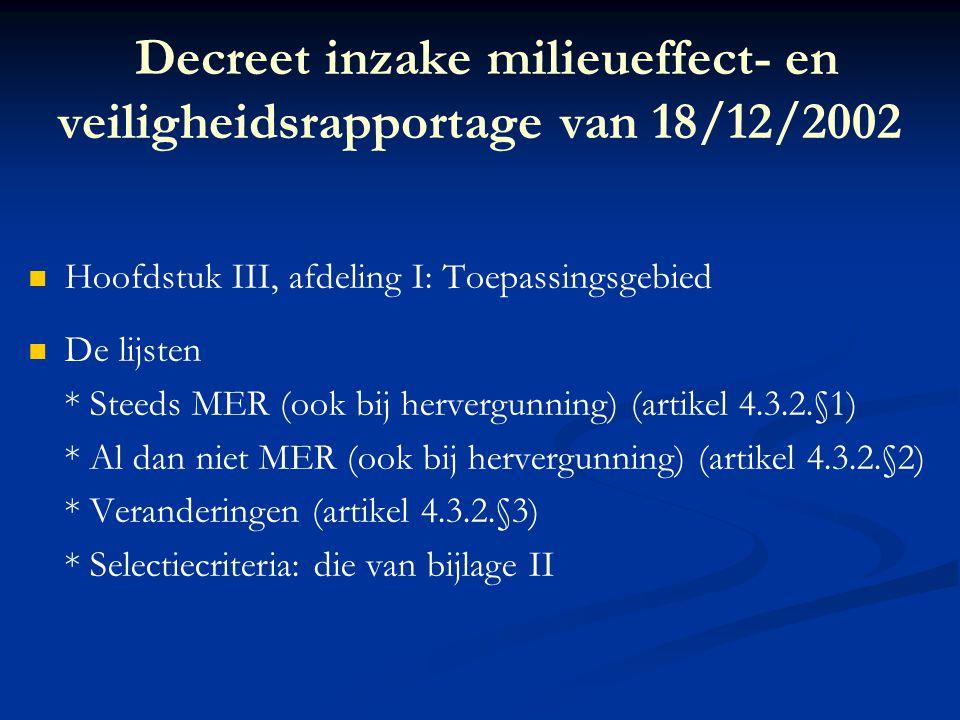 Decreet inzake milieueffect- en veiligheidsrapportage van 18/12/2002