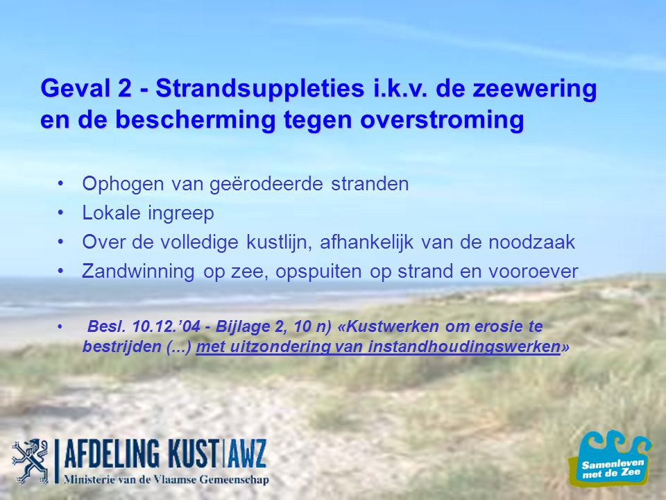 Geval 2 - Strandsuppleties i. k. v