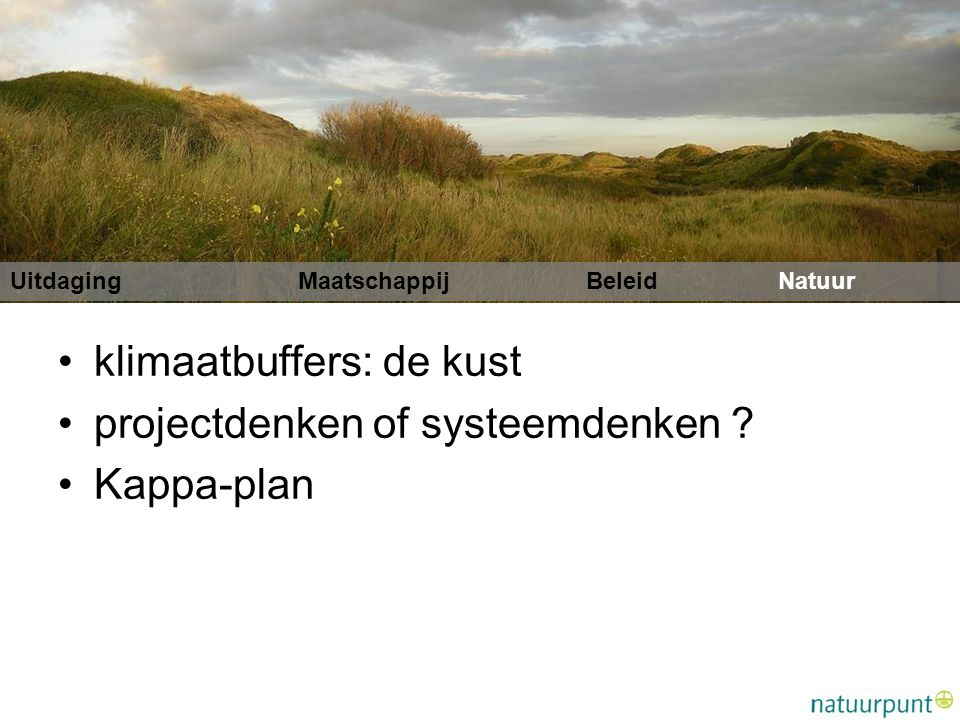 klimaatbuffers: de kust projectdenken of systeemdenken Kappa-plan