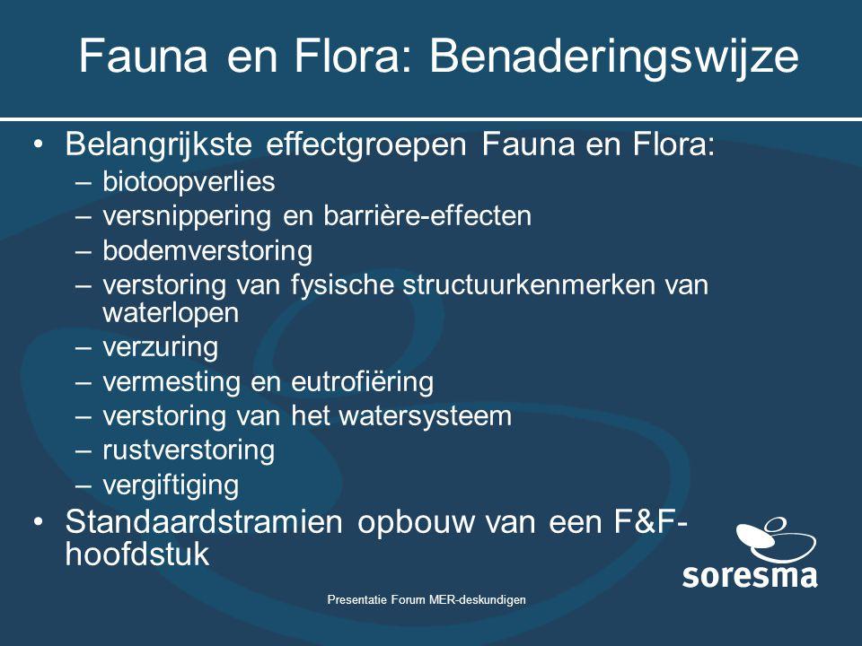 Fauna en Flora: Benaderingswijze