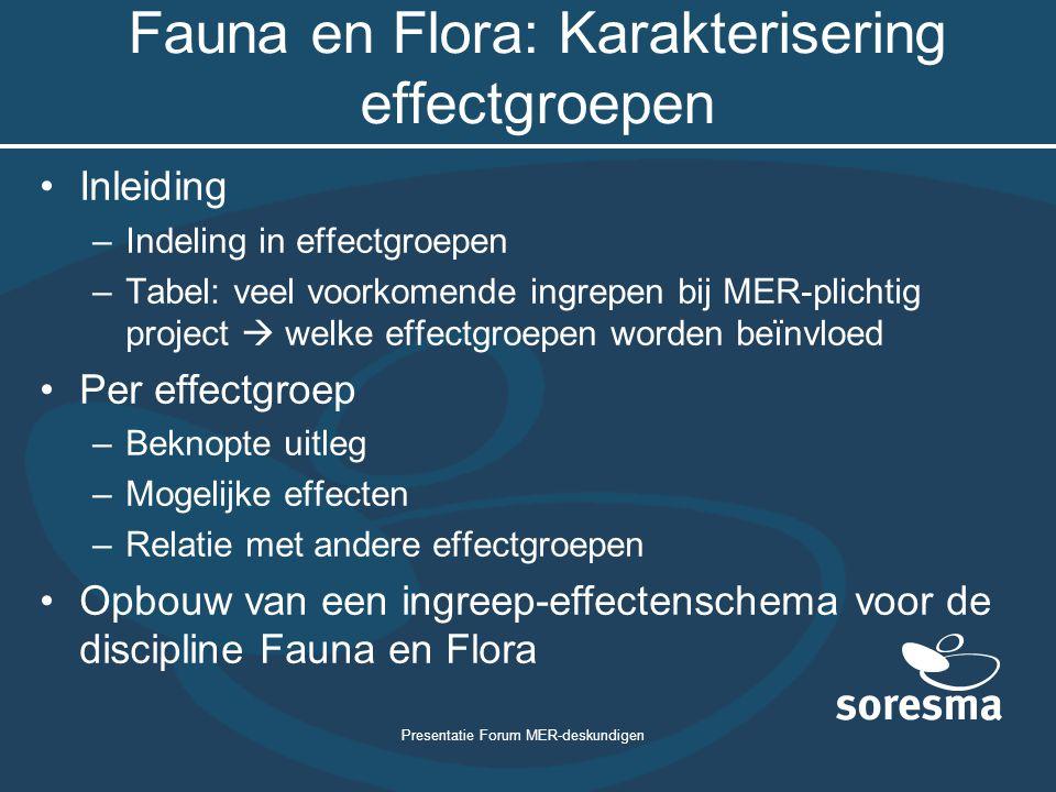 Fauna en Flora: Karakterisering effectgroepen
