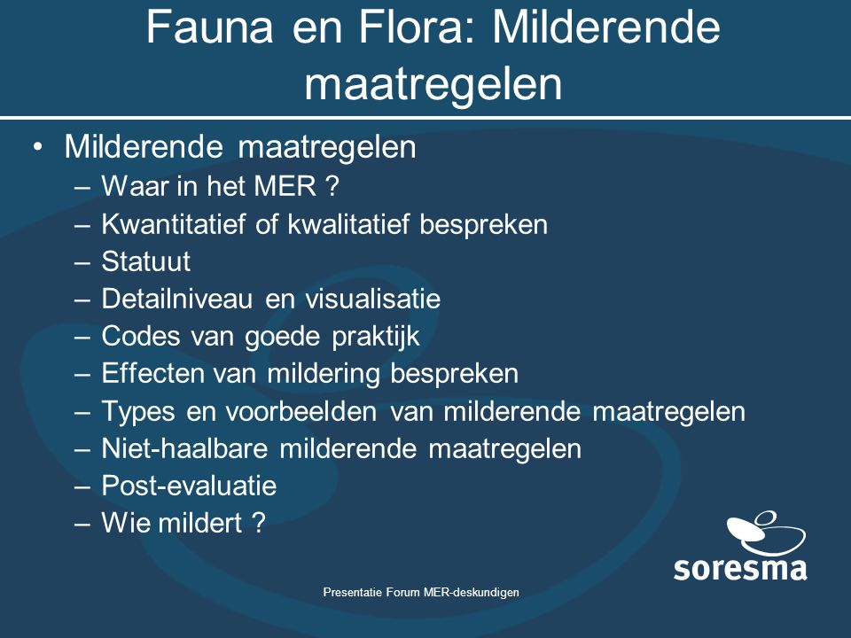 Fauna en Flora: Milderende maatregelen
