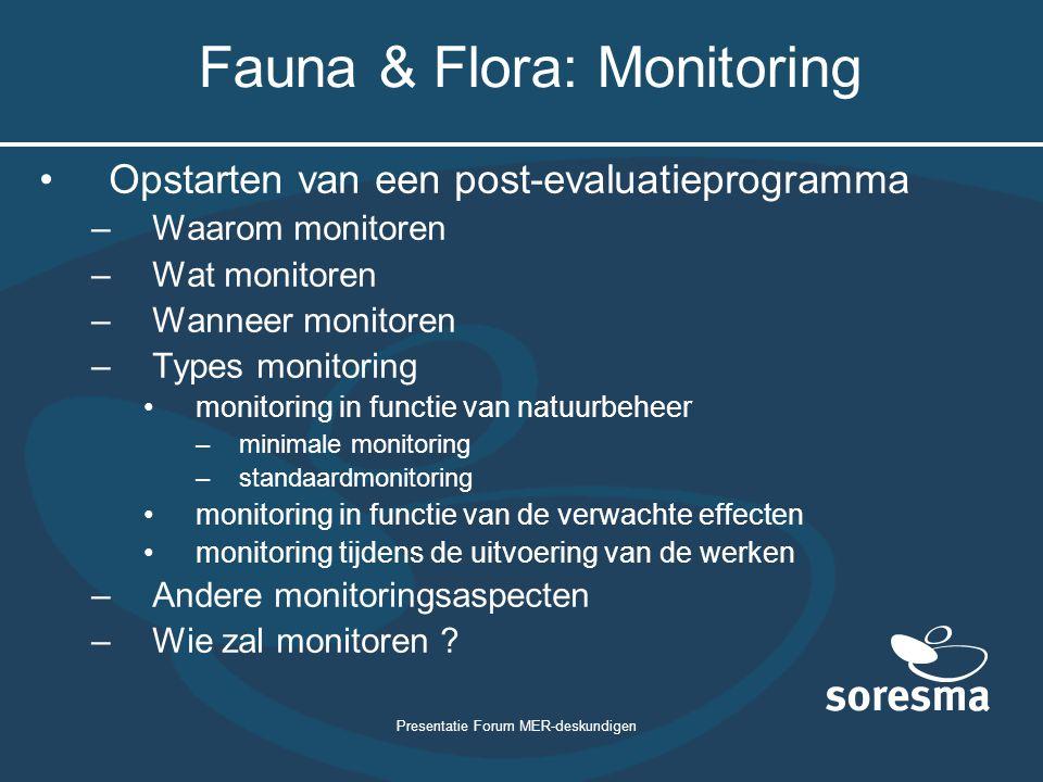 Fauna & Flora: Monitoring